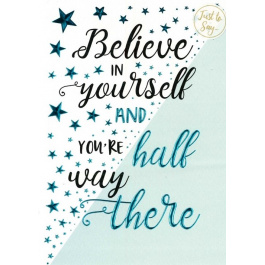 Just To Say – Believe In Yourself