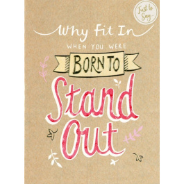 """Just To Say – """"Stand Out"""""""